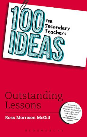 100 Ideas for Secondary Teachers  Outstanding Lessons PDF