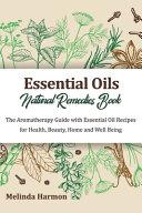 Essential Oils Natural Remedies Book PDF
