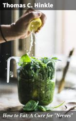 How to Eat  A Cure for  Nerves  PDF