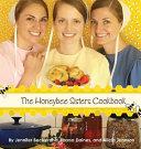 The Honeybee Sisters Cookbook Book