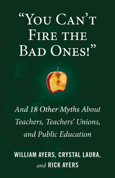 Download You Can t Fire the Bad Ones  Book
