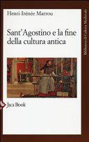 Sant Agostino e la fine della cultura antica PDF