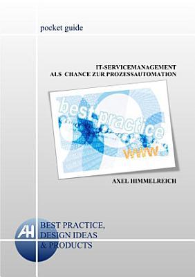 IT Servicemanagement als Chance zur Prozessautomation PDF