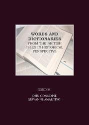 Words and Dictionaries from the British Isles in Historical Perspective PDF