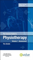 The Concise Guide to Physiotherapy   Volume 1   E Book PDF