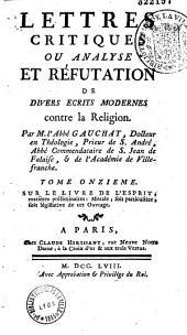 Lettres critiques, ou analyse et réfutation de divers écrits modernes contre la religion