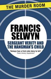 Sergeant Verity and the Hangman's Child