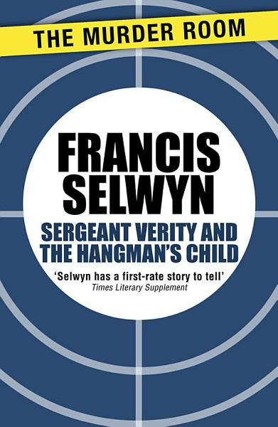 Sergeant Verity And The Hangmans Child