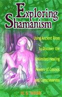 Exploring Shamanism