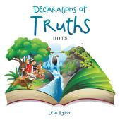 Declaration of Truths: DOTS