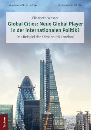 Global Cities  Neue Global Player in der internationalen Politik  PDF