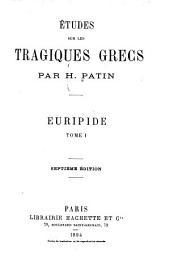Études sur les tragiques grecs