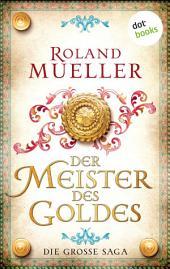 Der Goldschmied & Das Schwert des Goldschmieds: Zwei Romane in einem Band