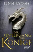 Der Untergang der K  nige  Drachenges  nge  Bd  1  PDF