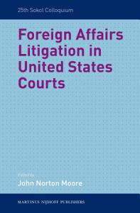 Foreign Affairs Litigation in United States Courts Book