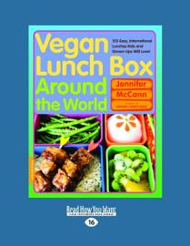 Vegan Lunch Box Around The World  Large Print 16pt
