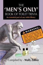 The 'Men's Only' Book of Toilet Trivia