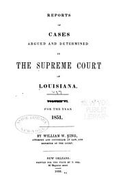 Louisiana Reports: Cases Argued and Determined in the Supreme Court of Louisiana, Volume 6, Issue 57