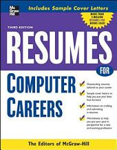 Resumes for Computer Careers: Edition 3