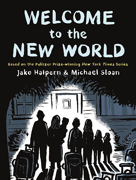 Download Welcome to the New World Book