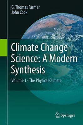 Climate Change Science  A Modern Synthesis