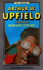 Bushranger of the Skies: An Inspector Bonaparte Mystery #8 featuring Bony, the first Aboriginal detective