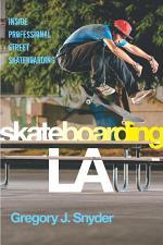 Skateboarding LA