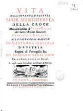 Vita dell'infanta d'Austria suor Margherita della Croce ...
