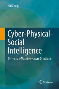 Cyber Physical Social Intelligence