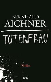 Totenfrau: Thriller