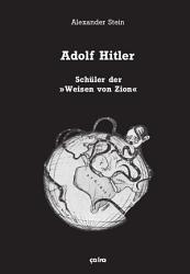 Adolf Hitler  Sch  ler der   Weisen von Zion   PDF