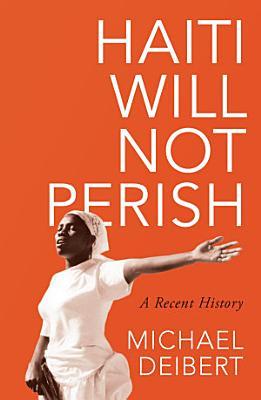 Haiti Will Not Perish