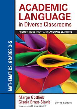 Academic Language in Diverse Classrooms  Mathematics  Grades 3   5 PDF