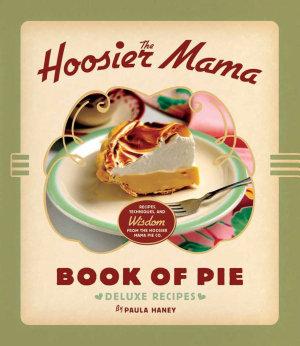 The Hoosier Mama Book of Pie