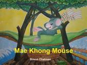 Mae Khong Mouse