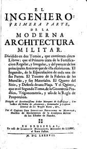 El ingeniero: primera parte, de la moderna architectura militar ...