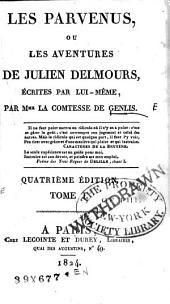 Les parvenus, ou Les aventures de Julien Delmours: écrites par lui-même, Volume1
