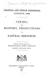 Canada, Its History, Productions, and Natural Resources