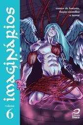 Imaginários - contos de fantasia, ficção científica e terror: Volume 6