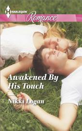 Awakened By His Touch