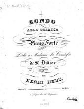 Rondo alla cosacca: pour le piano forte ; op. 2