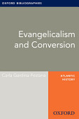 Evangelicalism And Conversion Oxford Bibliographies Online Research Guide