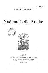 Mademoiselle Roche...