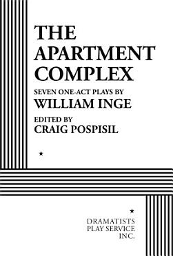 The Apartment Complex     Seven One Act Plays PDF