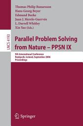 Parallel Problem Solving from Nature - PPSN IX: 9th International Conference, Reykjavik, Iceland, September 9-13, 2006, Proceedings