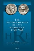 The Historiography of Late Republican Civil War PDF