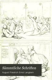 Sämmtliche Schriften: ¬Die Kleinstädter und der Fremdling [¬u.¬a.], Band 7