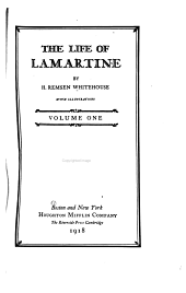 The Life of Lamartine: Volume 1
