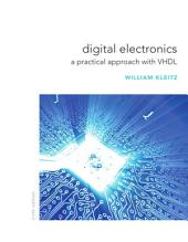 Digital Electronics: A Practical Approach with VHDL, Edition 9