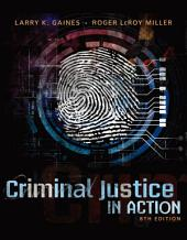 Criminal Justice in Action: Edition 8